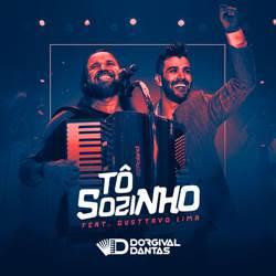 Música Tô Sozinho – Dorgival Dantas e Gusttavo Lima Mp3