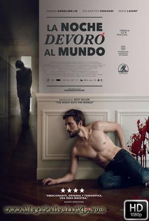 La Noche Devoro Al Mundo [1080p] [Latino-Ingles] [MEGA]