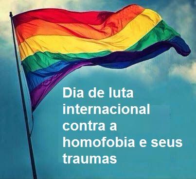 Dia de luta internacional contra a homofobia e seus traumas