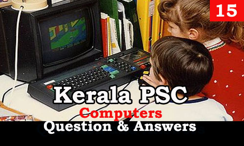 Kerala PSC Computers Question and Answers - 15