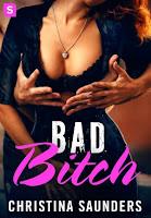 http://www.leslecturesdemylene.com/2016/06/bad-bitch-book-1-de-christina-saunders.html