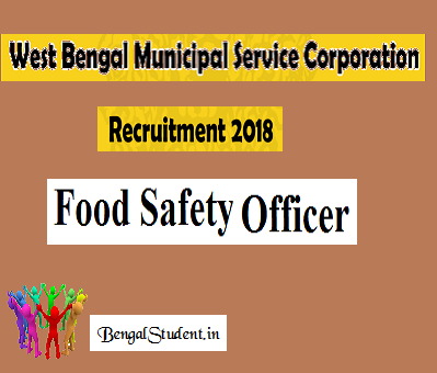 WBMSC Recruitment Food Safety Officer - Apply Online - BENGALSTUDENT.IN