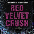 [Review: Red Velvet Crush by Christina Meredith]
