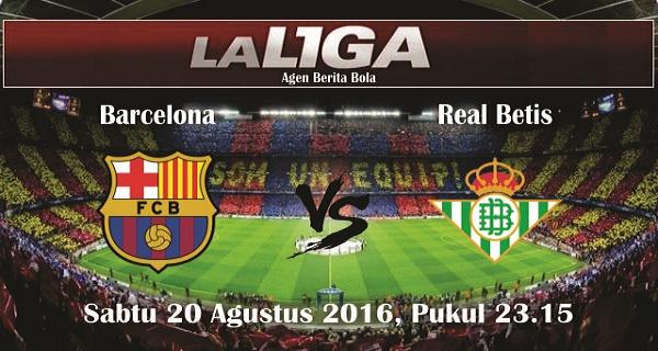 prediksi bola barcelona vs real betis 20 agustus 2016