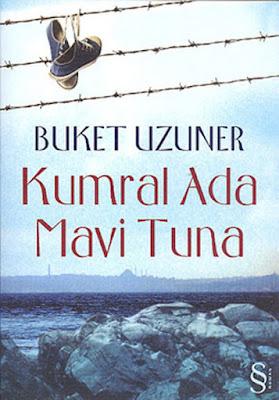 Buket Uzuner – Kumral Ada Mavi Tuna (E Book)