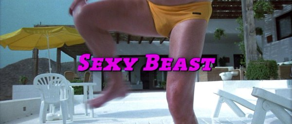Sexy Beast Movie Review