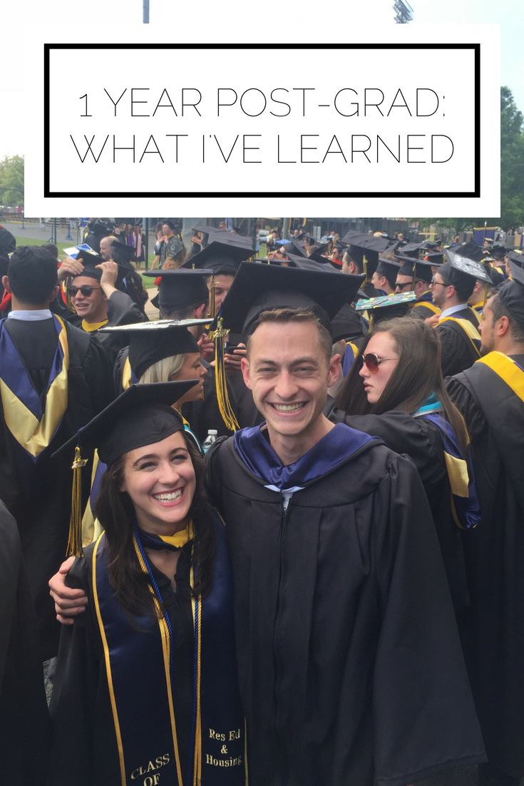 Click to read now or pin to save for later! It's been one year since graduation and I've learned so much! Here are a few lessons that will help you make the most of your first year after graduation
