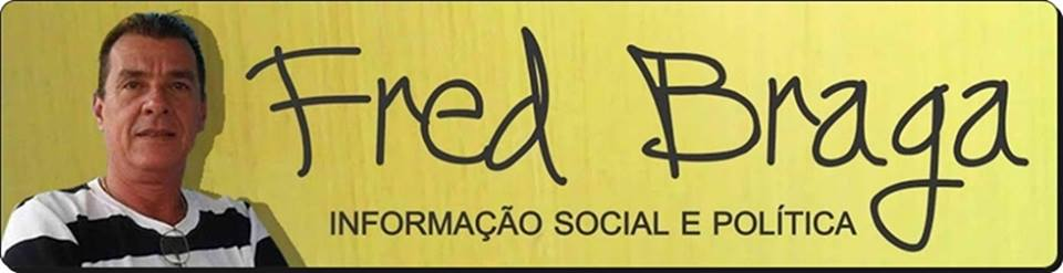 BLOG DO FRED BRAGA