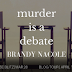 Release Blitz - Murder is a Debate by Brandy Nacole