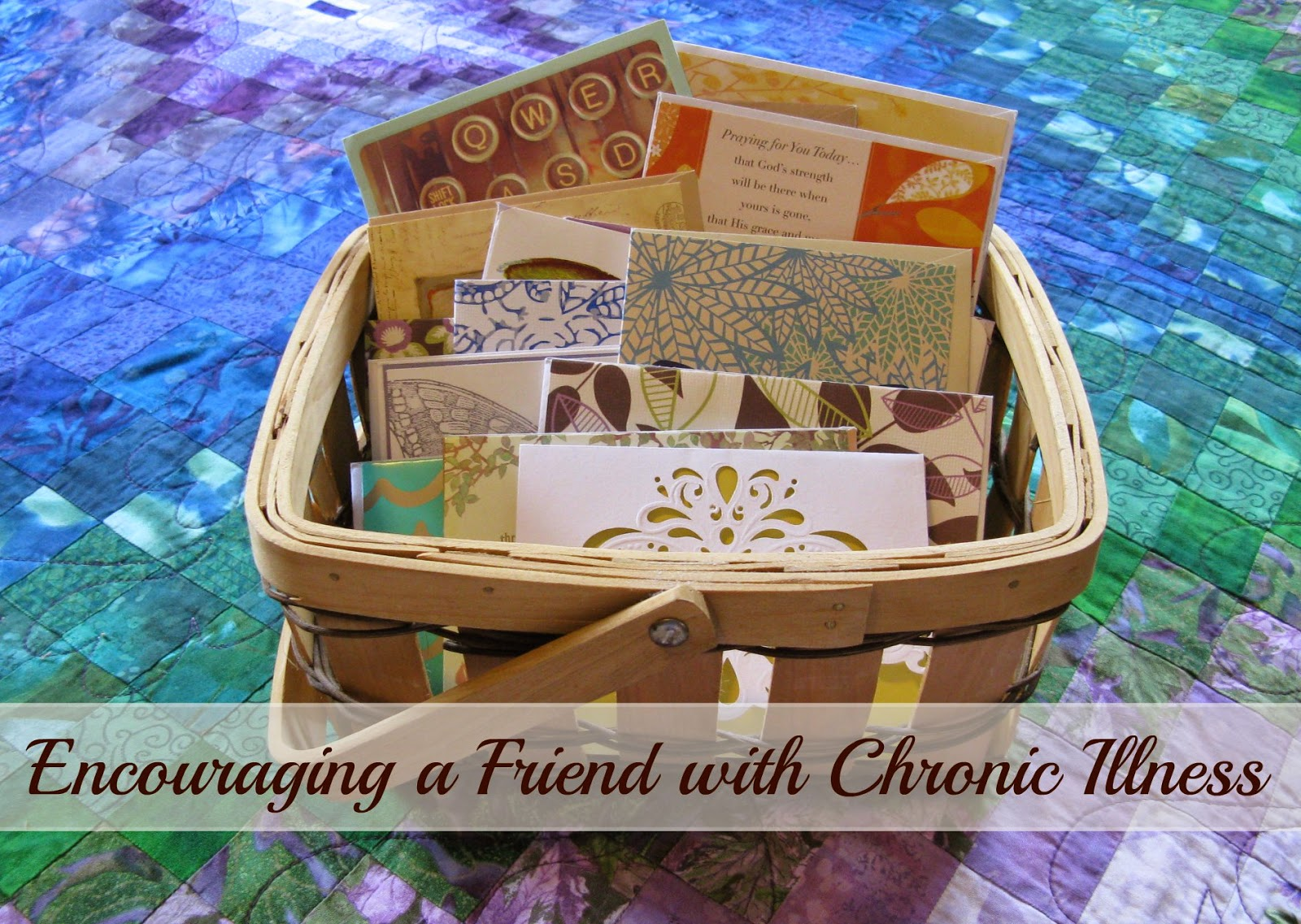 Encouraging a Friend with Chronic Illness