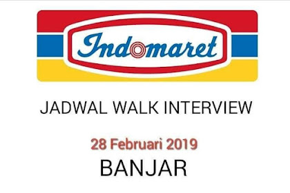 Butuh 20 Karywan Walk in interview INDOMARET Banjar