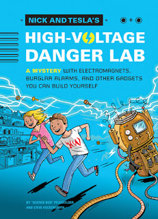 Books: Nick and Tesla's High-Voltage Danger Lab by 'Science Bob' Pflugfelder & Steve Hockensmith (Age: 10+ Years)