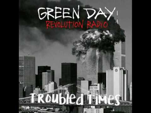 Arti Lirik Lagu Troubled Times - Green Day