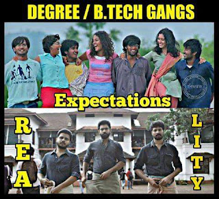 Degree, B.Tech Gangs Expectations