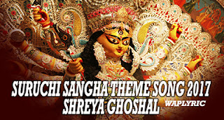 Suruchi Sangha Theme Song Lyrics Shreya Ghoshal