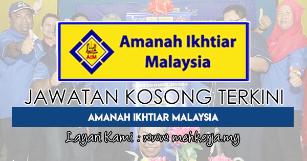 Jawatan Kosong Terkini 2018 di Amanah Ikhtiar Malaysia