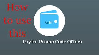 use paytm promocode, how can use promocode in paytm?, paytm promocode