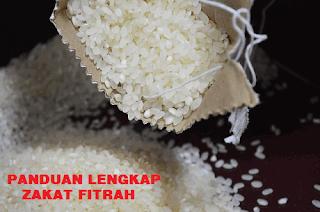 Panduan Lengkap Pelaksanaan Zakat Fitrah 1440 H/ 2019 M