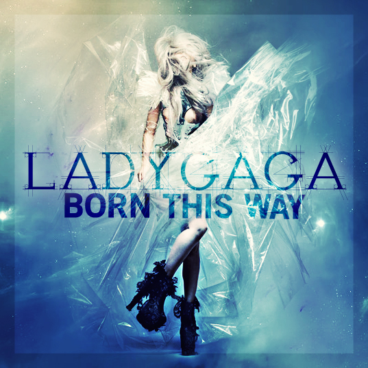 Why lady gaga's 'born this way' may save the music industry.