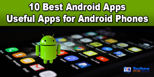 Useful Apps for Android Phones