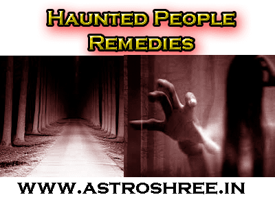 solutions for haunted people by astrologer, black magic