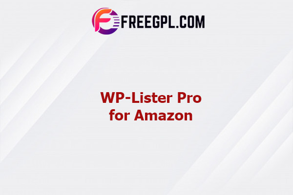 WP-Lister Pro for Amazon Nulled Download Free