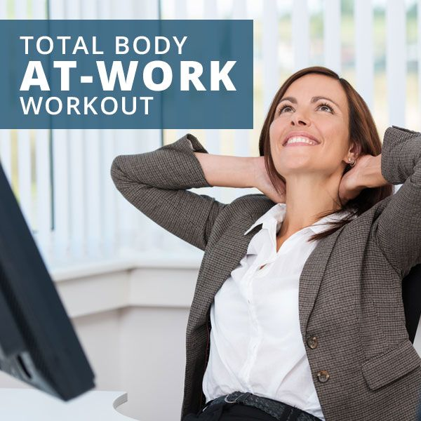 Total Body Office Workout