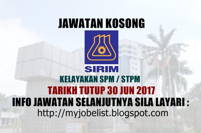 Jawatan Kosong di SIRIM Berhad Jun 2017
