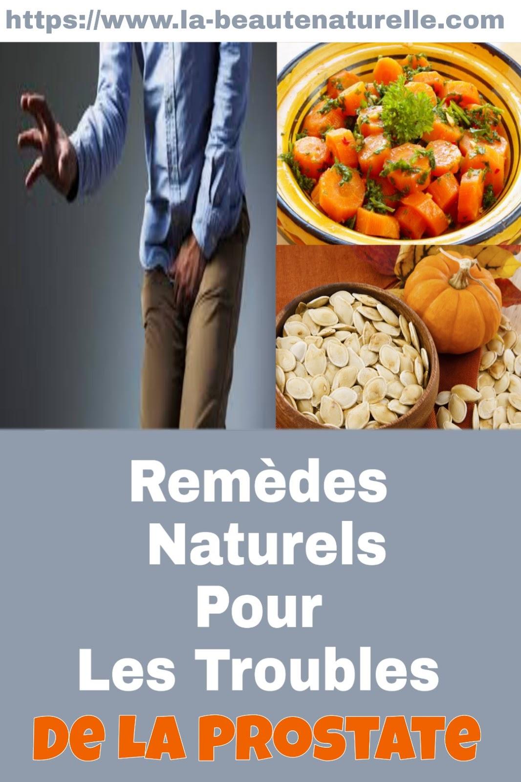 Remèdes Naturels Pour Les Troubles De La Prostate