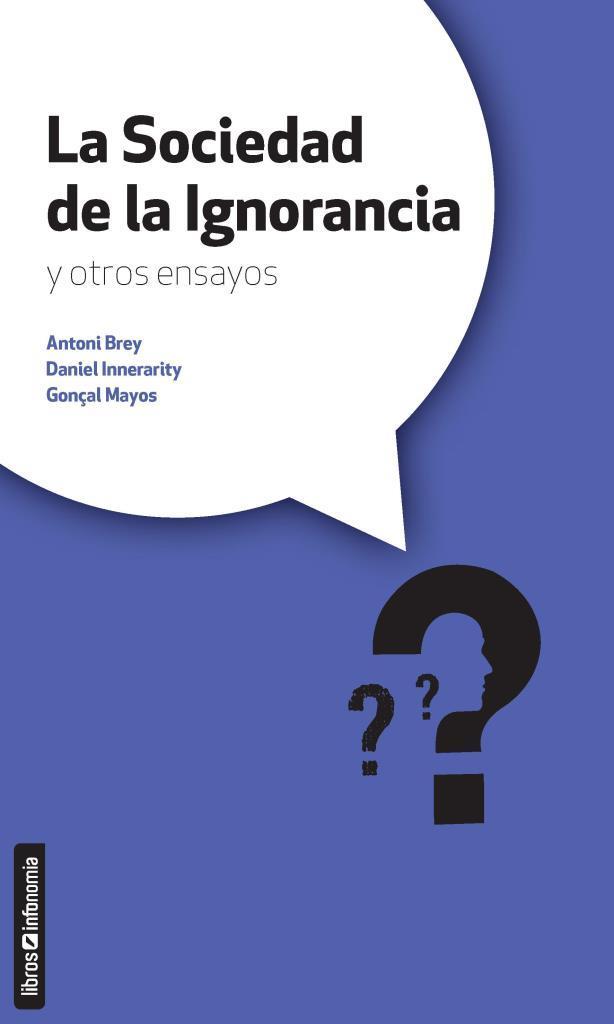 La sociedad de la ignorancia – Antoni Brey