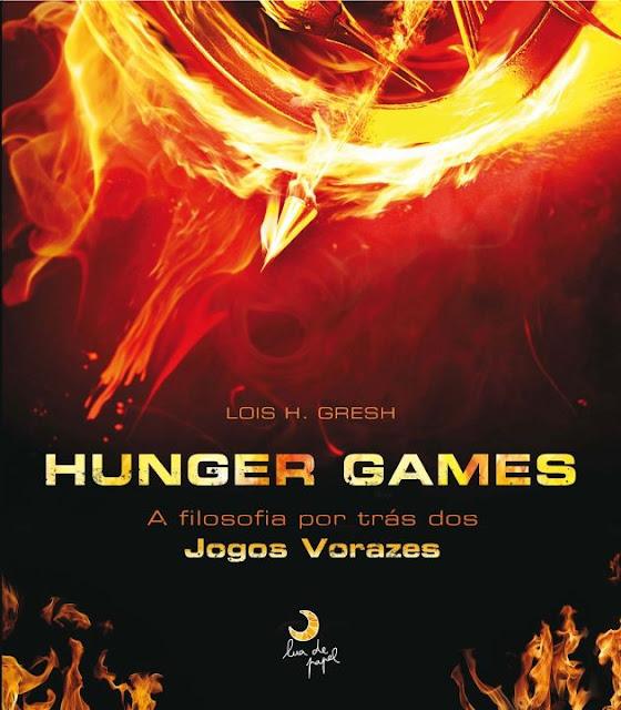 """News: Confira a capa do livro """"A filosofia por tras dos Jogos Vorazes"""". 17"""