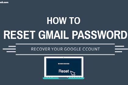 Cara Mengatasi Lupa Password Akun Gmail