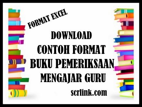 Download Contoh Format Buku Pemeriksaan Mengajar Guru Terbaru