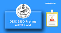 OSSC BSSO Prelims Admit Card
