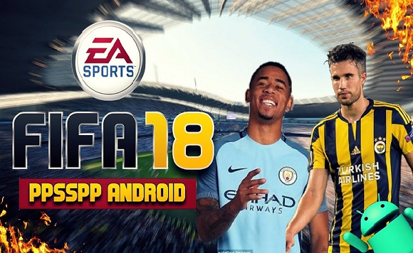 Download FIFA 18 iSO PPSSPP APK Android
