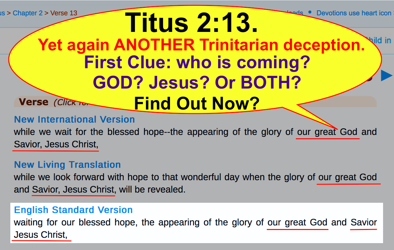 Titus 2:13. Yet again ANOTHER Trinitarian deception.