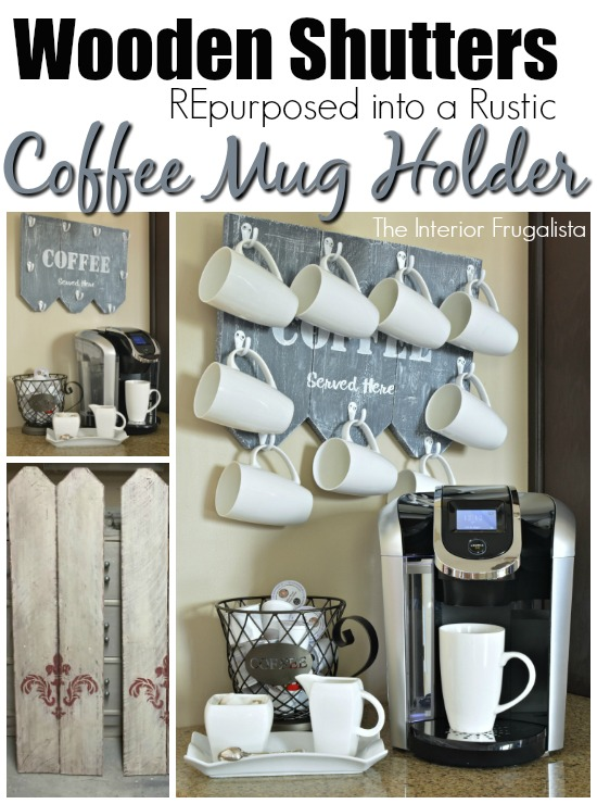 Wooden shutters repurposed for DIY under cabinet coffee mug holder