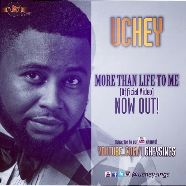 VIDEO: More Than Life To Me - Uchey