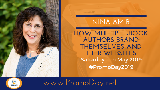 #PromoDay2019 Presenter Nina Amir How Multiple-Book Authors Brand Themselves and Their Websites