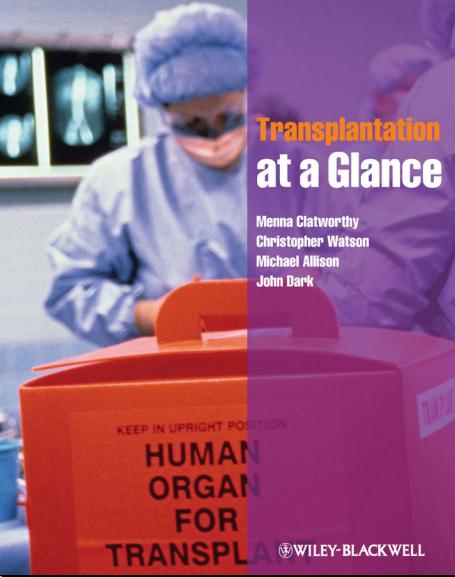 Transplantation at a Glance - Watson, Christopher, Dark, John, Clatworthy, Menna, Allison, Michael