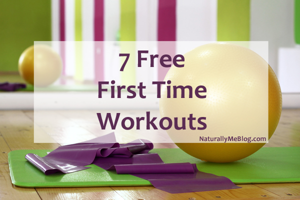 7 Free First Time Workouts, Naturally Me, Free Workouts, Workouts You Can Try for Free