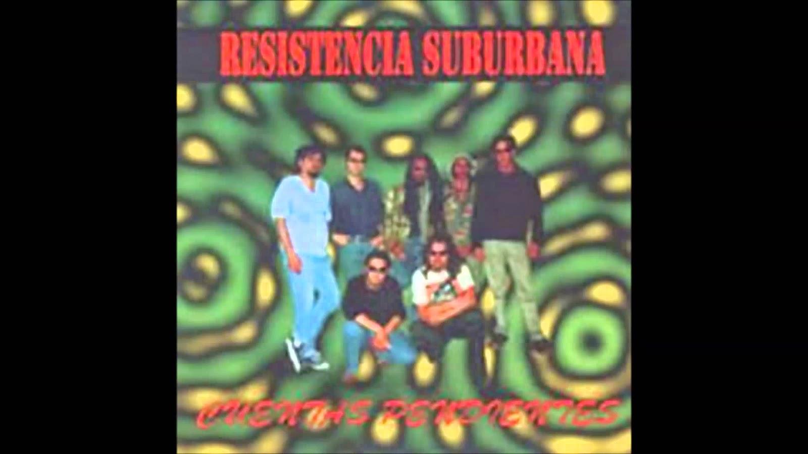 discografia completa de resistencia suburbana