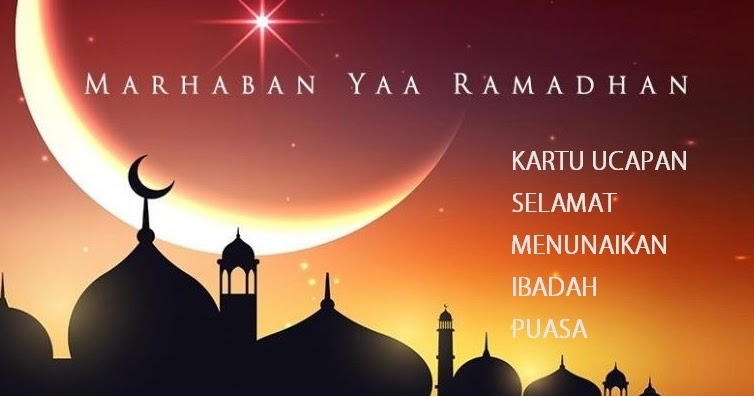 Gambar Kartu Ucapan Marhaban Ya Ramadhan 2020 / 1441 H ...