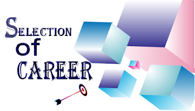 selection of career