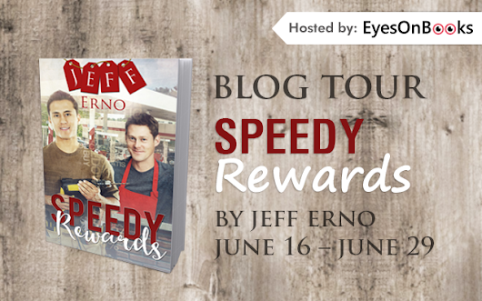 Speedy Rewards by Jeff Erno Blog Tour - Review, Excerpt & Giveaway