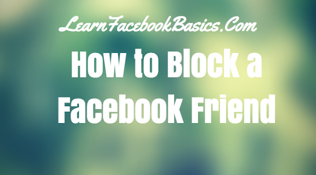 How to Block a Facebook Friend
