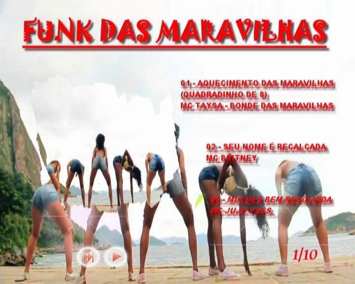 MARAVILHAS DAS MUSICA DE BAIXAR BONDE FUNK