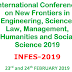 International Conference on New Frontiers in Engineering, Science, Law, Management, Humanities and Social Science 2019 INFES-2019