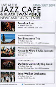 Jazz Café (Black Swan) June/July listings