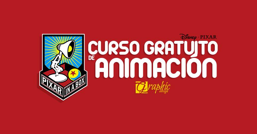 Curso gratis de Animación por Pixar Animation Studios 2017
